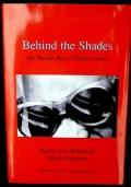 Behind the Shades : The Sheila Jean Robinson Story