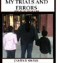 My Trials and Errors : Reflections of a Single Father