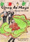 Cinco de Mayo : A Thematic Unit of Study
