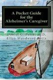 A Pocket Guide for the Alzheimer's Caregiver