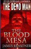 The Dead Man: The Blood Mesa (Volume 5)