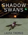Shadow Swans