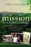 Mission Accomplished:  Robert and Metta Silliman's Missionary Work in the Philippines, 1924-...