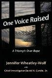 One Voice Raised: A Triumph Over Rape