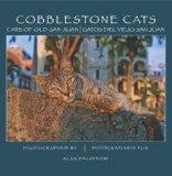 Cobblestone Cats : The Cats of Old San Juan