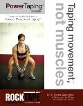 Power Taping Manual - 3rd Edition : Theories and Practical Applications of Fascial Movement ...