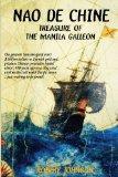 Nao de Chine:: Treasure of the Manila Galleon
