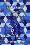Allen's Poetry Book I: The Early Years