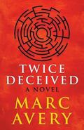 Twice Deceived
