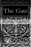 The Gate (The Gate Trilogy) (Volume 1)