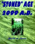 Stoned Age 2099 A. D.