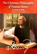 Christian Philosophy of Patrick Henry