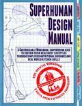 Superhuman Design Manaul