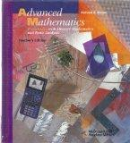 Advanced Mathematics: Precalculus with Discrete Mathematics and Data, Analysis, Teacher Edition