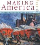 Making America: A History of the United States Since 1865 Volume B, Brief Second Edition
