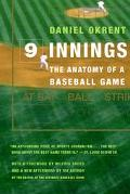 Nine Innings The Anatomy of a Baseball Game