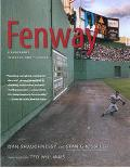 Fenway A Biography in Words and Pictures