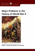 Major Problems in the History of World War II Documents and Essays