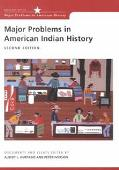Major Problems in American Indian History: Documents and Essays (Major Problems in American ...