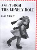 Gift from the Lonely Doll