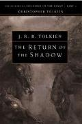 Return of the Shadow The History of the Lord of the Rings, Part One
