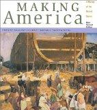 Making America: A History of the United States With Atlas 99