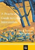 Practical Guide To Crisis Intervention