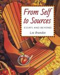 From Self To Sources Essays And Beyond