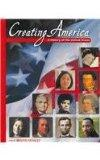 Creating America A History Of The United States  Beginnings through Reconstruction