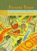 Present Tense: The United States Since 1945