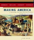Making America: A History of the United States, Volume Two: Since 1865