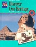 Discover Our Heritage World Cultures and Geography