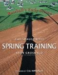 Spring Training Baseball's Early Season