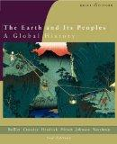 The Earth And Its Peoples: A Global History, Brief Edition: Complete (v. 1 & 2)