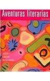 Aventuras Literarias: Text with Student Audio CD (Spanish Edition)