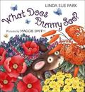 What Does Bunny See? A Book of Colors and Flowers