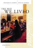 The Way We Lived: Volume 1: 1492 - 1877