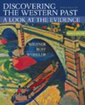 Discovering the Western Past A Look at the Evidence  Since 1500