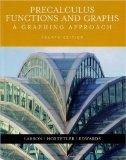 Precalculus Functions and Graphs: A Graphing Approach