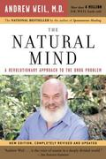Natural Mind A Revolutionary Approach To The Drug Problem