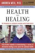 Health And Healing The Philosophy Of Integrative Medicine