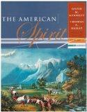 American Spirit:United States History As Seen by Contemporaries To 1877