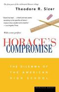 Horace's Compromise The Dilemma Of The American High School