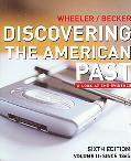 Discovering the American Past A Look at the Evidence Volume 2