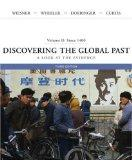 Discovering the Global Past: A Look at the Evidence ,Volume II: Since 1400
