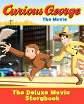 Curious George The Movie The Deluxe Movie Storybook