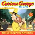 Curious George the Movie;Curious George's Big Adventures