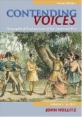 Contending Voices Biographical Explorations of the American Past
