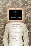 Face of a Naked Lady An Omaha Family Mystery
