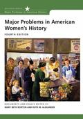 Major Problems in American Women's History Documents and Essays